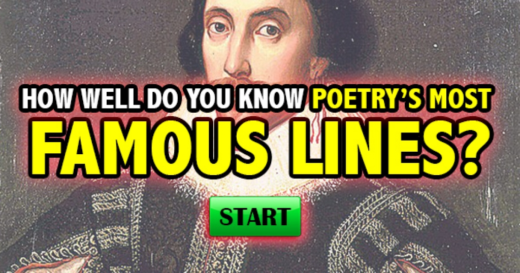 How Well Do You Know Poetry's Most Famous Lines?