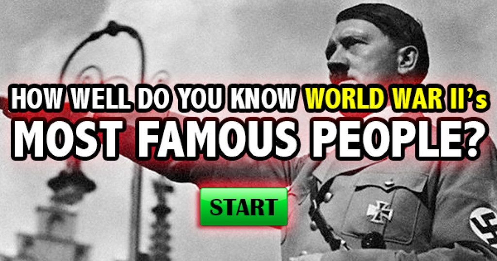 How Well Do You Know World War II's Most Influential People?