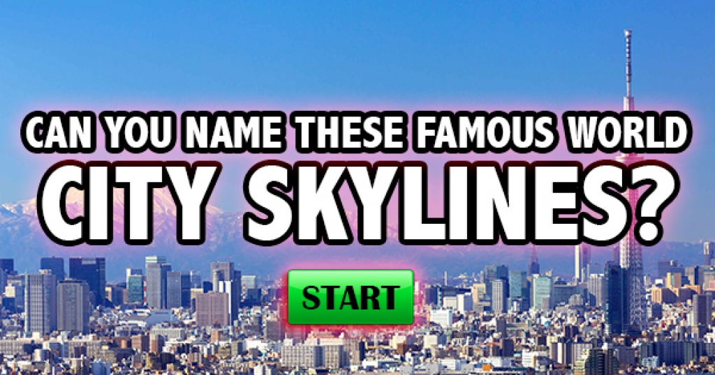 Can You Name These Famous World City Skylines?