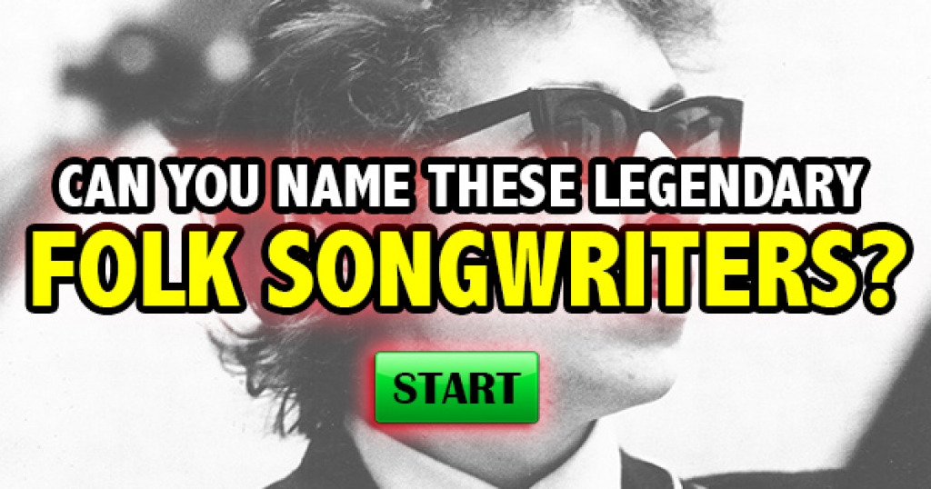 Can You Name These Legendary Folk Songwriters?