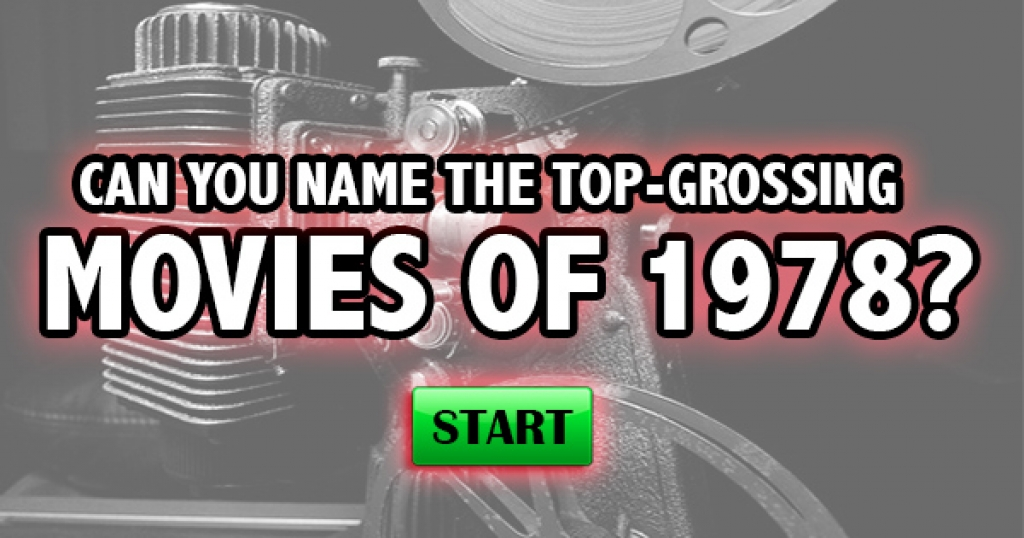 Can You Name The Top-Grossing Movies of 1978?
