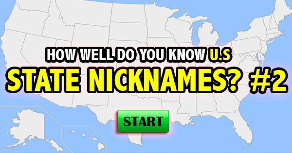 How Well Do You Know U.S. State Nicknames (#2)