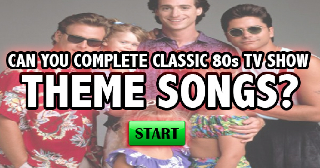 Can You Complete Classic 80s TV Show Theme Lyrics?