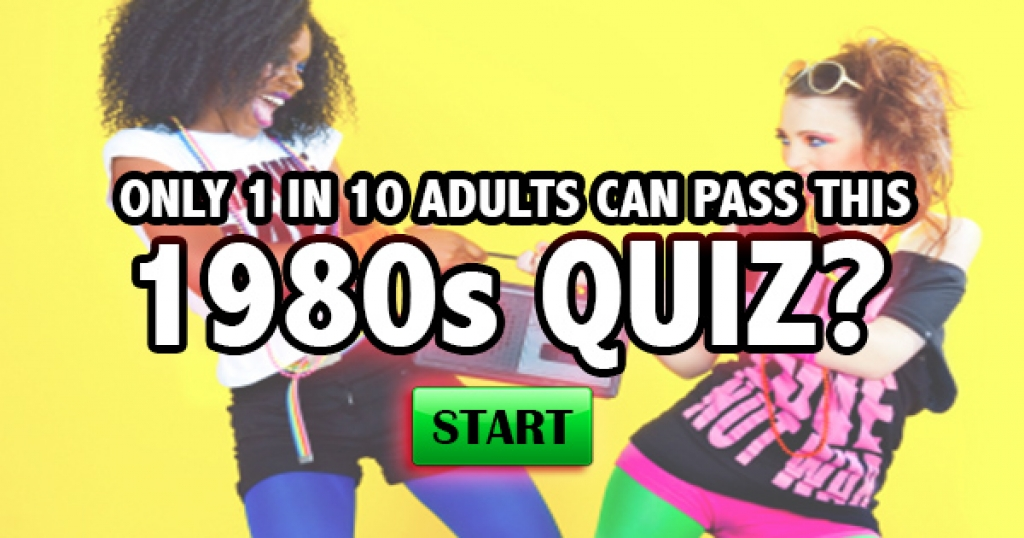 Only 1 in 10 Adults Can Pass This 1980s Quiz