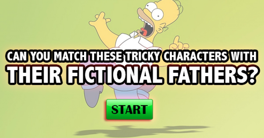 Can You Match These Tricky Characters With Their Fictional Fathers?