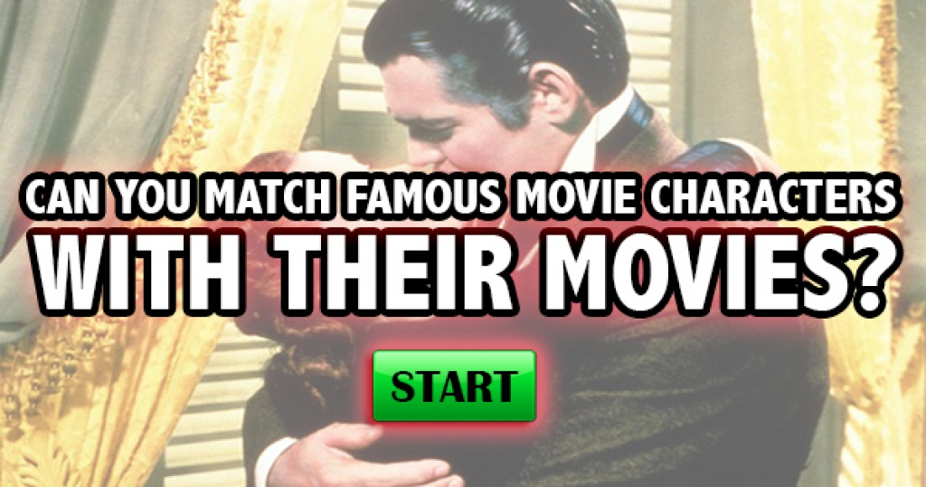 Can You Match Famous Movie Characters With Their Movies?