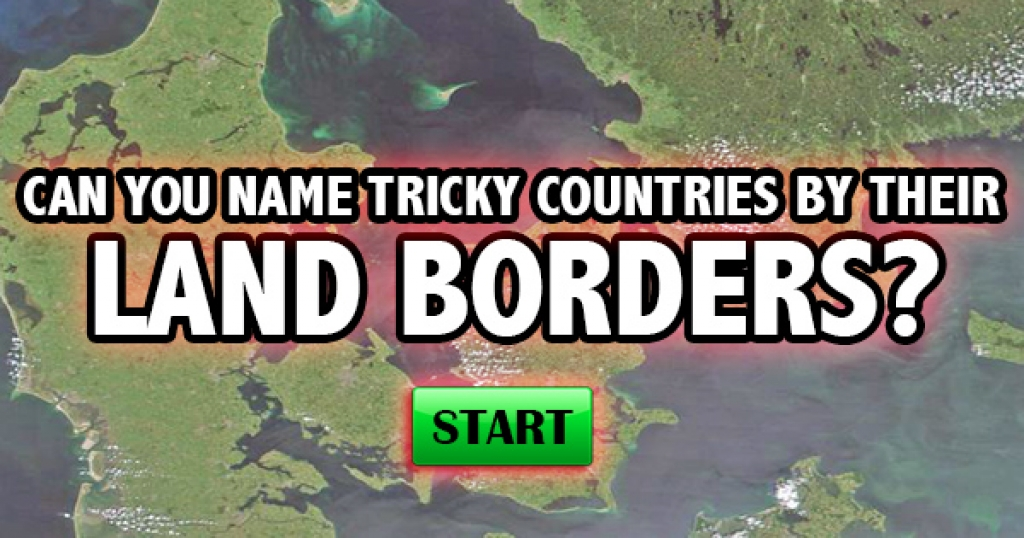 Can You Name Tricky Countries By Their Land Borders?