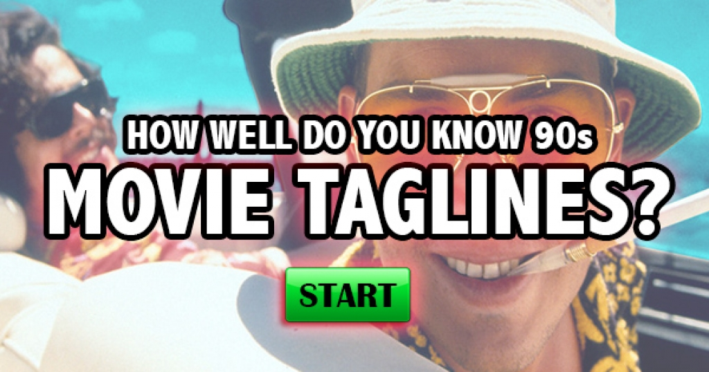 How Well Do You Know 90s Movie Taglines?