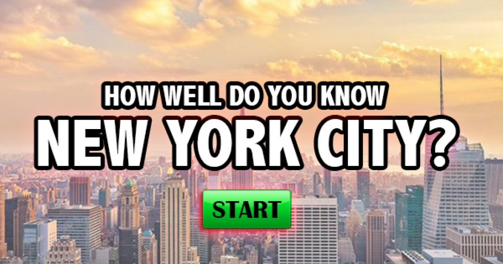 How Well Do You Know New York City?