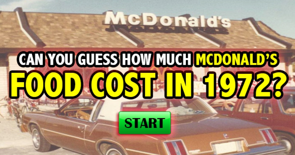 Can You Guess How Much McDonald's Food Cost in 1972?