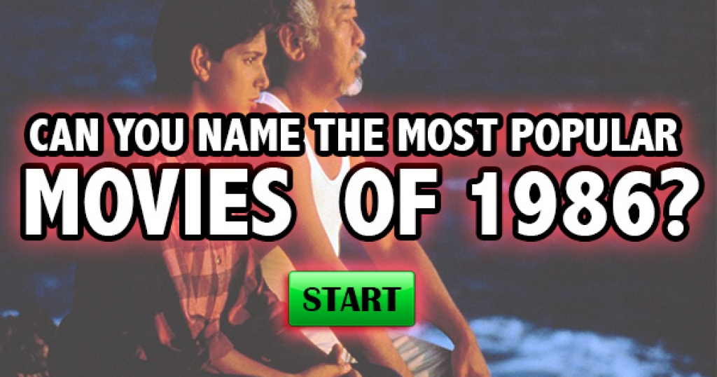 Can You Name The Most Popular Movies of 1986?