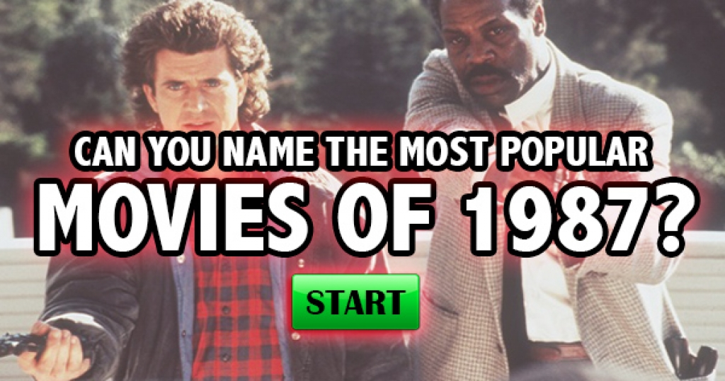 Can You Name The Most Popular Movies of 1987?