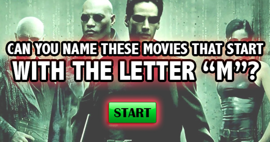 """Quizfreak   Can You Name These Movies That Start With the Letter """"M""""?"""