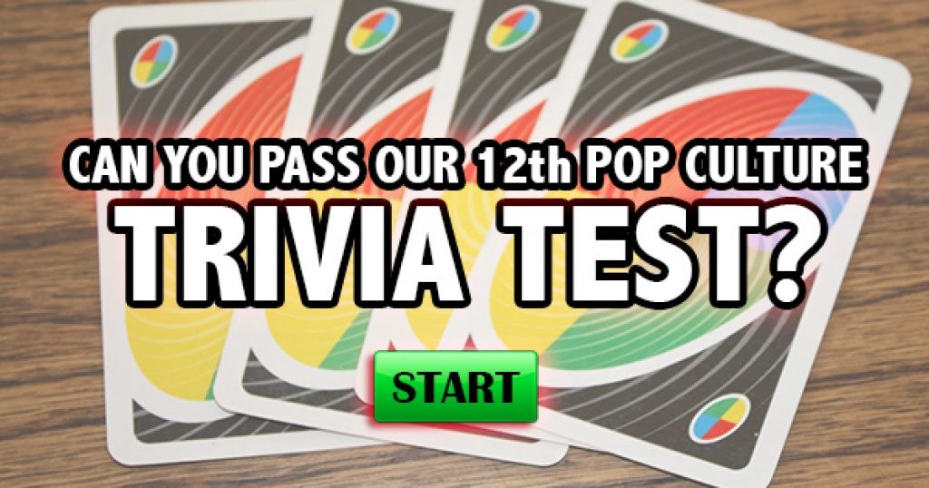 Can You Pass Our 12th Pop Culture Trivia Test?