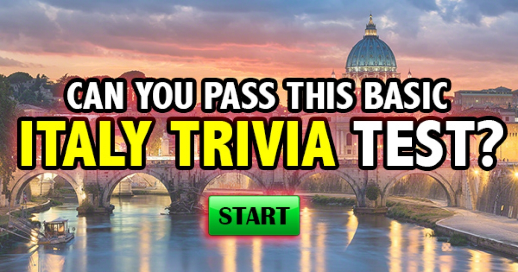 Can You Pass This Basic Italy Trivia Test?