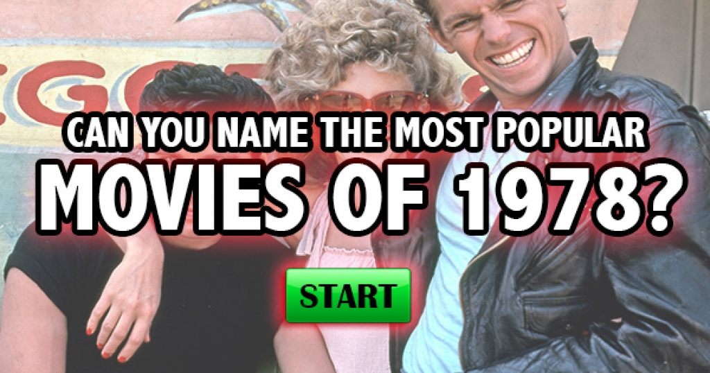 Can You Name The Most Popular Movies of 1978?