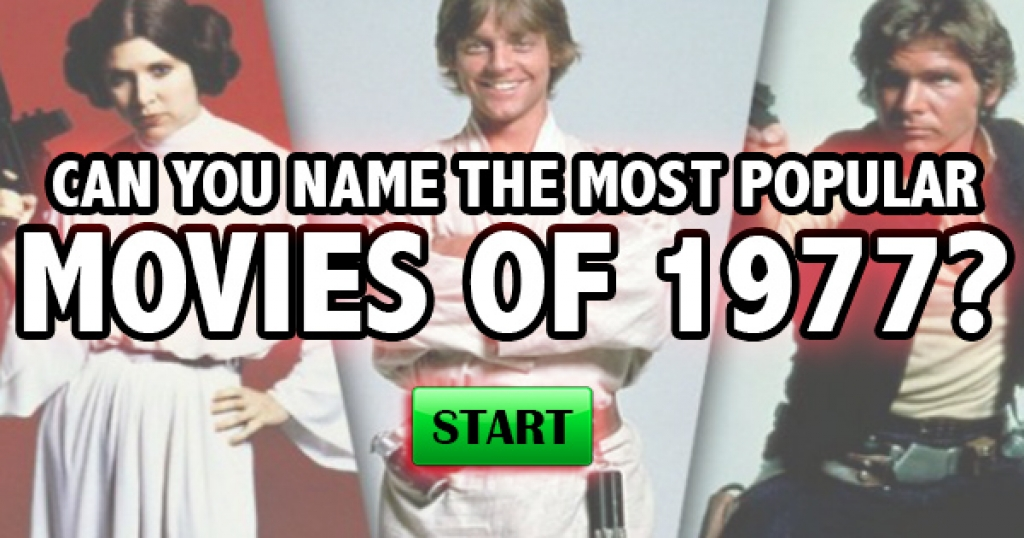 Can You Name The Most Popular Movies of 1977?