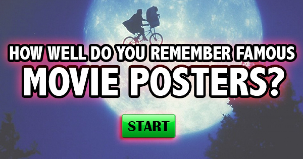 How Well Do You Remember Famous Movie Posters?