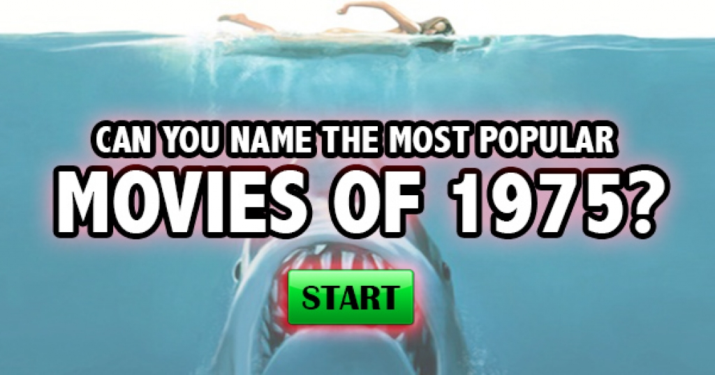 Can You Name The Most Popular Movies of 1975?