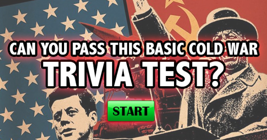 Can You Pass This Basic Cold War Trivia Test?