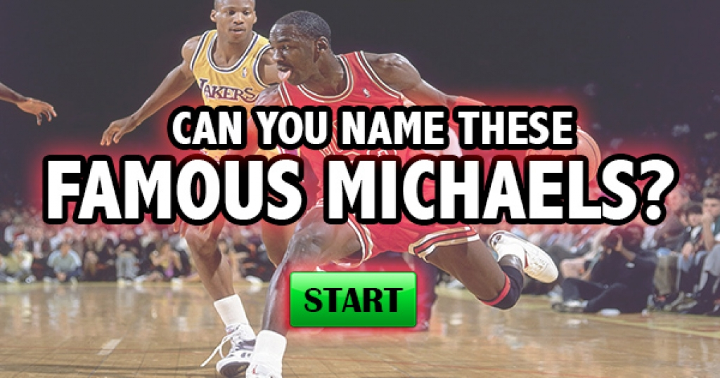 Can You Name These Famous Michaels?