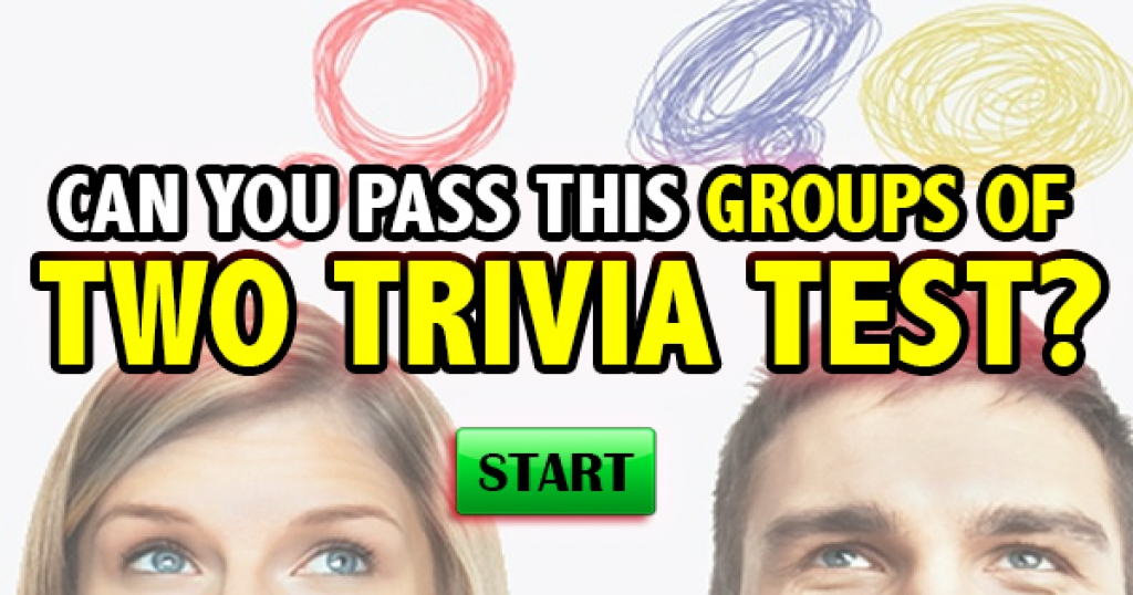 Can You Pass This Groups of 2 Trivia Test?