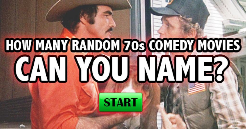 How Many Random 70s Comedy Movies Can You Name?