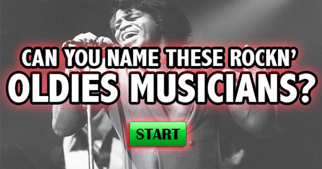 Can You Name These Rockin' Oldies Musicians?