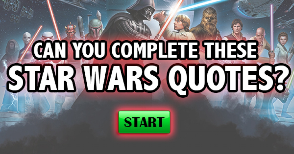 Can You Complete These Star Wars Quotes?