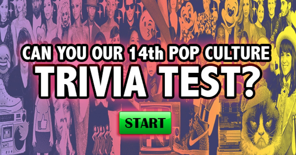 ­­Can You Pass Our 14th Pop Culture Trivia Test?