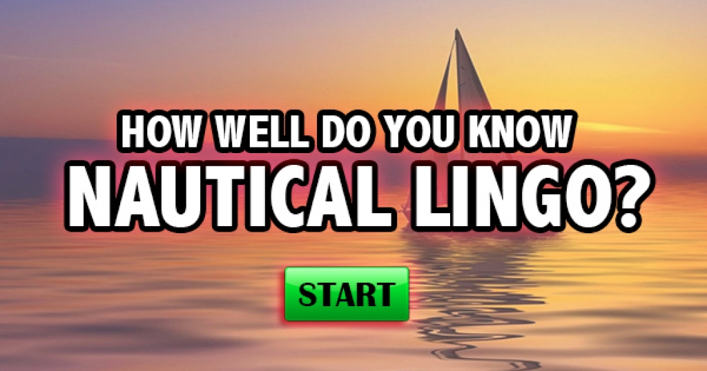 How Well Do You Know Nautical Lingo?