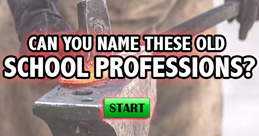 Can You Name These Old School Professions?