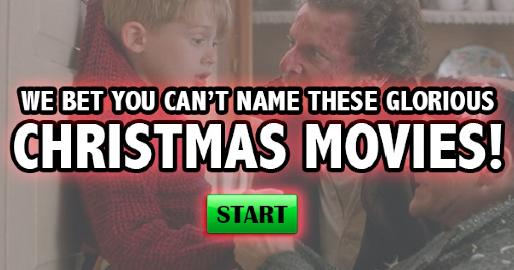 We Bet You Can't Name These Glorious Christmas Movies!