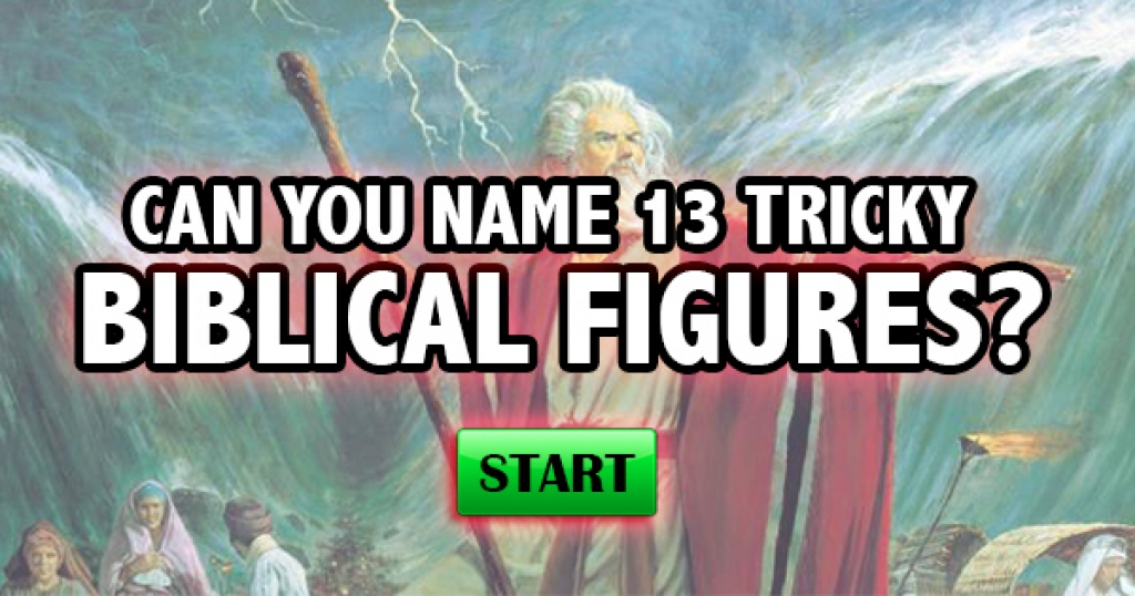 Can You Name 13 Tricky Biblical Figures?