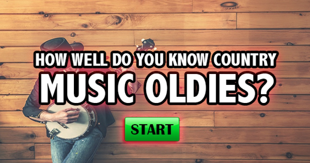 How Well Do You Know Country Music Oldies?