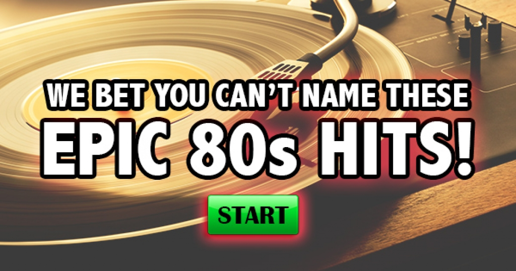 We Bet You Can't Name These Epic 80s Hits!
