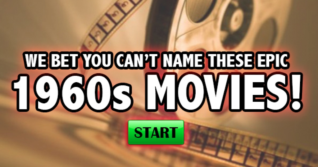 We Bet You Can't Name These Epic 1960s Movies!