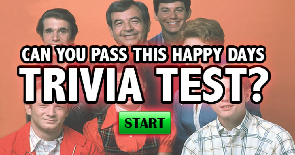 Can You Pass This Happy Days Trivia Test?