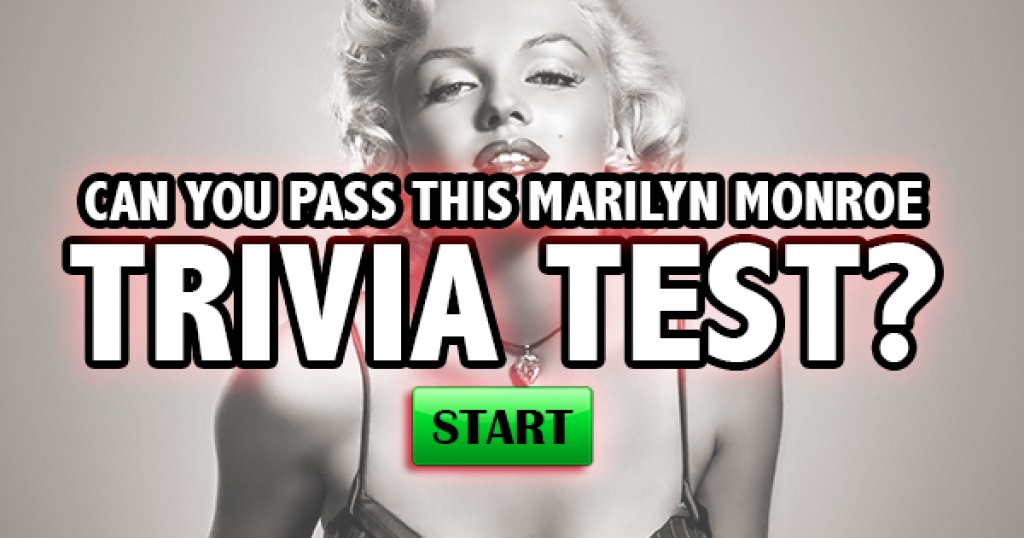 Can You Pass This Marilyn Monroe Trivia Test?